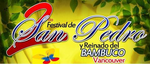 Segundo Festival de San Pedro y Reinado del Bambuco - Vancouver